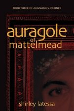 Auragole of Mattelmead (Book 3)