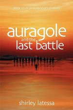 Auragole and the Last Battle (Book 4)