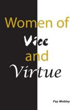 Women of Vice and Virtue