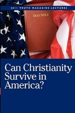 Can Christianity Survive in America?