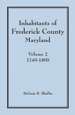 Inhabitants of Frederick County, Maryland, Vol. 2
