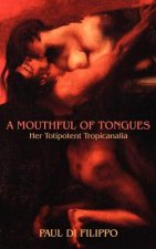 Mouthful of Tongues
