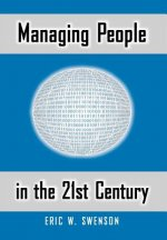 Managing People in the 21st Century