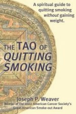 Tao of Quitting Smoking