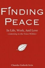 Finding Peace in Life, Work, and Love
