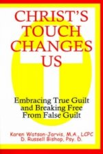 Christ's Touch Changes Us