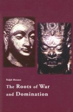 Roots of War and Domination