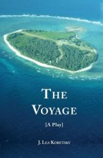 Voyage [A Play]