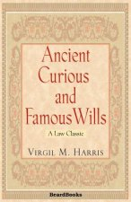 Ancient, Curious and Famous Wills
