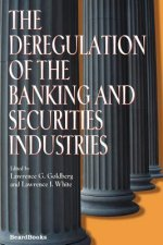 Deregulation of the Banking and Securities Industries