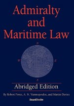 Admiralty and Maritime Law Abridged Edition