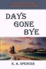 Days Gone Bye