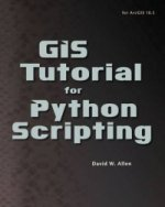 GIS Tutotorial for Python Scripting