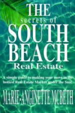 Secrets of South Beach Real Estate