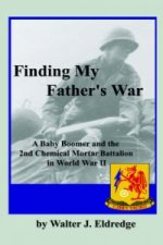 Finding My Father's War