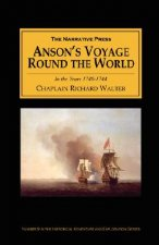 Anson's Voyage Round the World in the Years 1740-44