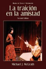 Traicion En La Amistad, 2nd Edition