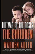 War of the Roses - The Children