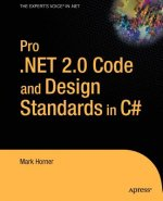 Pro.NET 2.0 Code and Design Standards in C#