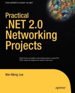 Practical.NET 2.0 Networking Projects
