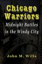 Chicago Warriors Midnight Battles in the Windy City