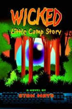 Wicked Little Camp Story