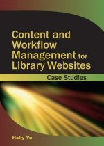 Content and Workflow Management for Library Websites