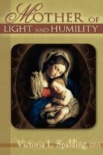 Mother of Light and Humility
