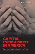 Capital Punishment in America