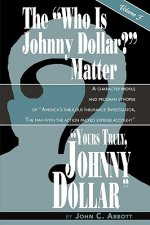 Yours Truly, Johnny Dollar Vol. 3
