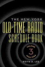 New York Old-Time Radio Schedule Book - Volume 3, 1946-1954