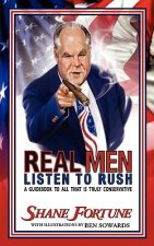 Real Men Listen to Rush