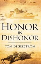 Honor in Dishonor