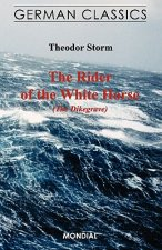 Rider of the White Horse (The Dikegrave. German Classics)