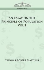 Essay on the Principle of Population - Vol. 1