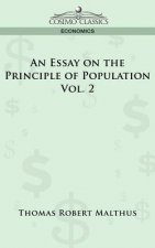 Essay on the Principle of Population - Vol. 2