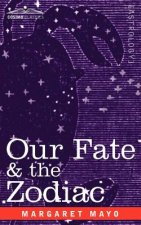 Our Fate & the Zodiac