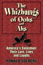 Whizbangs of Oohs and AHS--America's Salesmen