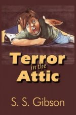 Terror in the Attic