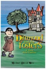 Diamond and the Fosters