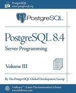 PostgreSQL 8.4 Official Documentation - Volume III. Server Programming