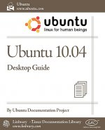 Ubuntu 10.04 Lts Desktop Guide
