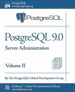 PostgreSQL 9.0 Official Documentation - Volume II. Server Administration