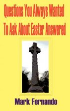 Questions You Always Wanted To Ask About Easter Answered
