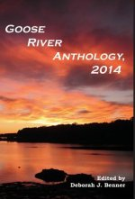 Goose River Anthology, 2014