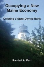 Occupying a New Maine Economy