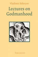 Lectures on Godmanhood