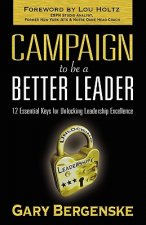 Campaign to be a Better Leader
