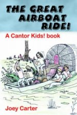 Great Airboat Ride! - A Cantor Kids! Book