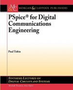 PSpice for Digital Communications Engineering